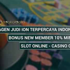 Agen Judi Ion Terpercaya Indonesia Serta Ternama